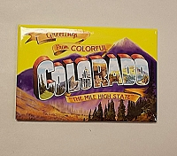 Greeting from Colorful Colorado Magnet