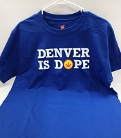 Denver Is Dope T-Shirt - Blue