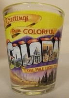 Greeting From Colorful Colorado Shot Glass