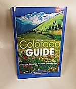 The Updated Colorado Guide